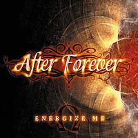 After Forever - Energize Me (Benelux/France/Spain Single)