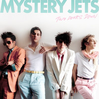 Mystery Jets - Two Doors Down