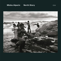 Misha Alperin - North Story