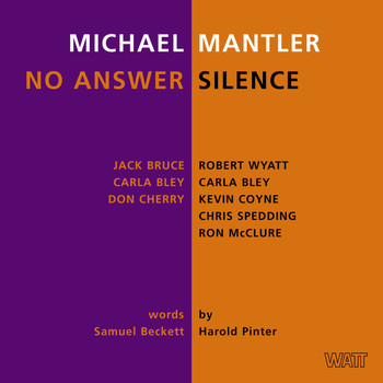 Michael Mantler - No Answer / Silence