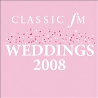 Various Artists - Classics FM Weddings 2008 (E ALBUM)