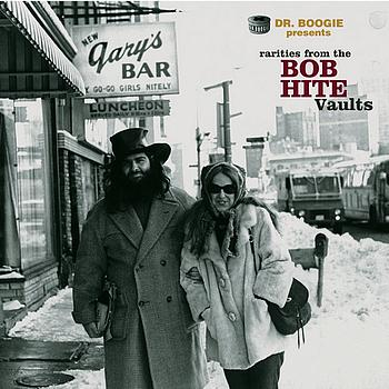 Various Artists - Rarities From The Bob Hite Vaults