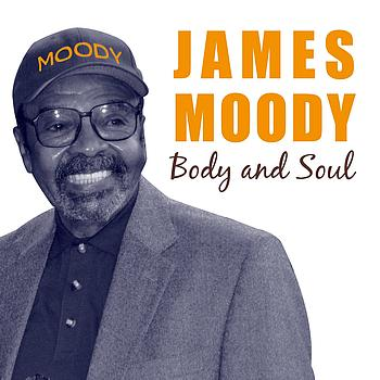 James Moody - Body and Soul