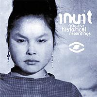 Inuit - 55 historical recordings / traditional music from Greenland (1905-1987)