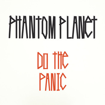 Phantom Planet - Do The Panic (international)