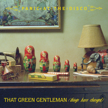 Panic! At The Disco - That Green Gentleman (Things Have Changed)