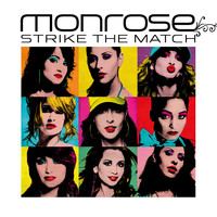 Monrose - Strike The Match