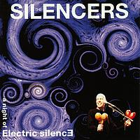 The Silencers - A night of electric silence