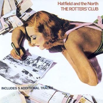 Hatfield & The North - The Rotters Club