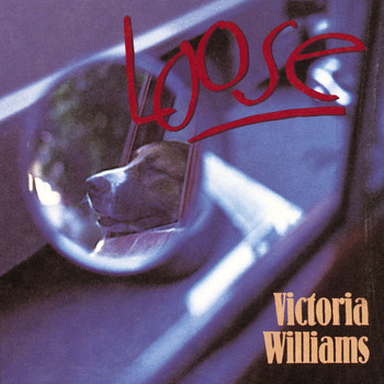Victoria Williams - Loose