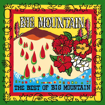 Big Mountain - The Best Of Big Mountain