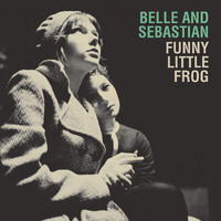 Belle and Sebastian - Funny Little Frog (Live Version)