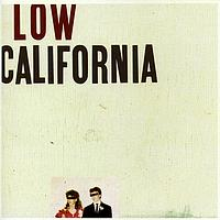 Low - California