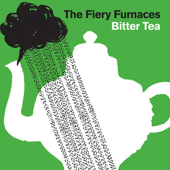 The Fiery Furnaces - Bitter Tea