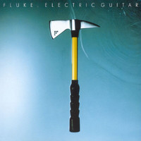Fluke - Electric Guitar