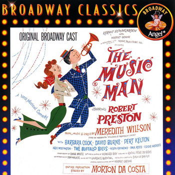 Original Broadway Cast - The Music Man (Original Broadway Cast)
