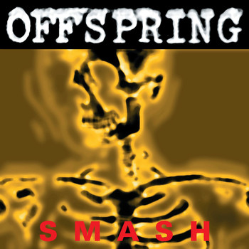 The Offspring - Smash [Remastered] (Explicit)