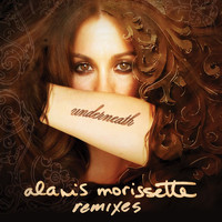 Alanis Morissette - Underneath Remix EP