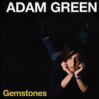 Adam Green - Gemstones