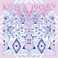 Lavender Diamond - Open Your Heart