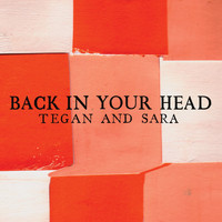 Tegan And Sara - Back In Your Head (U.K. 7 Digital Exclusive)