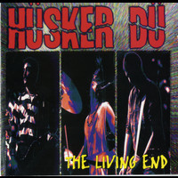 Husker Du - The Living End [Live] (Explicit)