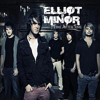 Elliot Minor - Time After Time