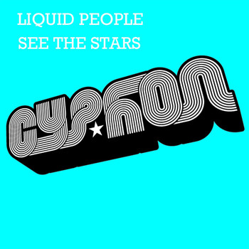Liquid People - See The Stars