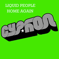 Liquid People - Home Again