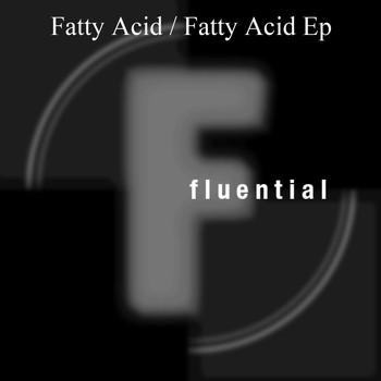 King Unique - Fatty Acid EP