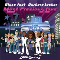 Blaze feat. Barbara Tucker - Most Precious Love