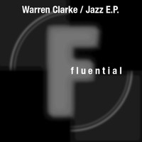 Warren Clarke - Jazz E.P.