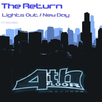 The Return - Lights Out / New Day