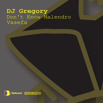 DJ Gregory - Don't Know Malendro / Vasefa