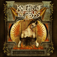 Knights Of The Abyss - Shades