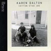 Karen Dalton - Cotton Eyed Joe – Live In Boulder 1962