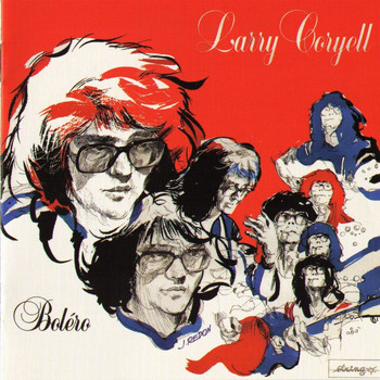Larry Coryell - Bolero (1984) (The Definitive Black & Blue Sessions)