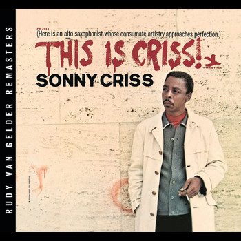 Sonny Criss - This Is Criss!