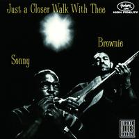 Sonny Terry / Brownie McGhee - Just A Closer Walk With Thee (Remastered)