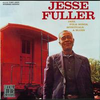 Jesse Fuller - Jazz, Folk Songs, Spirituals, & Blues
