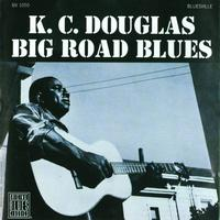 K.C. Douglas - Big Road Blues