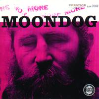 Moondog - More Moondog / The Story Of Moondog