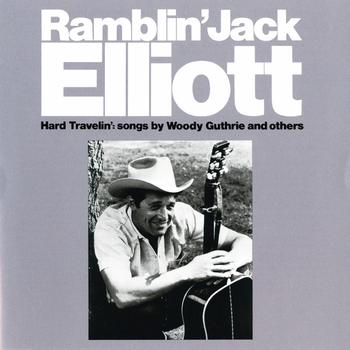 Ramblin' Jack Elliott - Hard Travelin'