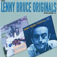 Lenny Bruce - The Lenny Bruce Originals, Volume 2