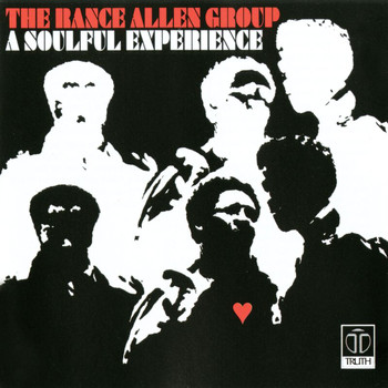 Rance Allen Group - A Soulful Experience