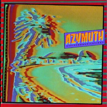 Azymuth - Telecommunication