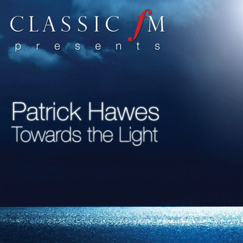 Patrick Hawes - Towards The Light