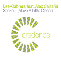 Lee-Cabrera - shake it (move a little closer) (feat. alex cartana)