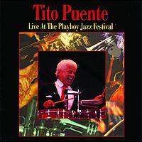 Tito Puente - Live At The Playboy Jazz Festival