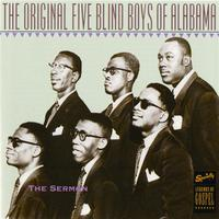 The Original Five Blind Boys Of Alabama - The Sermon